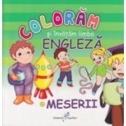 Coloram si invatam limba engleza meserii ( Editura: All ISBN 978-606-8578-35-4 )
