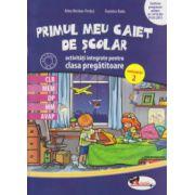 Primul meu caiet de scolar activitati integrate pentru clasa pregatitoare semestrul 2 ( Editura: Aramis, Autor: Alina Nicolae - Pertea, Dumitra Radu ISBN 978-606-706-104-8 )