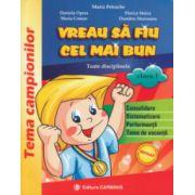 Vreau sa fiu cel mai bun clasa a II a ( Editura: Carminis, Autor: Maria Petrache, Maria Coman, Florica Stoica ISBN 9789731232406 )