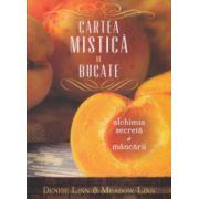 Cartea mistica de bucate ( Editura: Curtea Veche, Autor: Demise Linn, Meadow Linn ISBN 9786065886278 )