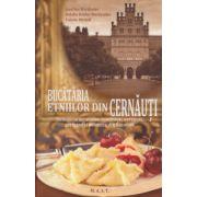 Bucataria etniilor din Cernauti ( Editura: MAST, Autor: Jusefina Weidhofer, Valerie Meindl ISBN 978-606-649-054-2 )