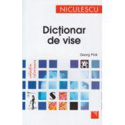 Dictionar de vise ( Editura: Niculescu, Autor: Georg Fink ISBN 978-973-748-910-4 )
