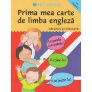Prima mea carte de limba engleza, ascunde si ghiceste, cu clapete ( Editura: Niculescu, ISBN 978-97-748-905-0 )