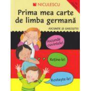 Prima mea carte de limba germana, ascunde si ghiceste, cu clapete ( Editura: Niculescu, ISBN 978-973-748-907-4 )