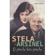 Stela si Arsinel, o pereche fara pereche ( Editura: All, Autor: Aurel Storin ISBN 978-973-724-873-2 )