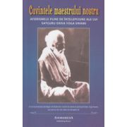 Cuvintele maestrului nostru ( Editura: Andromeda ISBN 978-606-93499-4-6 )