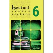 Lecturi pentru scolari clasa a VI- a ( editura: Astro, ISBN 978-606-8148-67-0 )