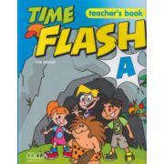 Time Flash A Teacher's Book ( Editura: MM Publications, Autor: H. Q. Mitchell ISBN 960-379-899-1 )