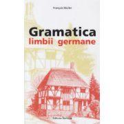 Gramatica limbii germane ( Editura: Nomina, Autor: Francois Muller ISBN 978-606-535-578-1 )