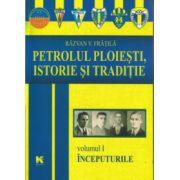 Petrolul Ploiesti Istorie si Traditie Volumul I Inceputurile ( Editura: Karta Graphic, Autor: Razvan V. Fratila ISBN 978-606-8312-99-6 )