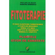 Fitoterapie, Plantele izvor de sanatate ( Editura: Universitara, Autor: Dumitru Dobrescu ISBN 978-606-28-0201-1 )