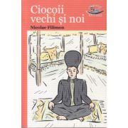 Ciocoii vechi si noi ( Editura: Blink, Autor: Nicolae Filimon ISBN 978-606-92588-0-4 )