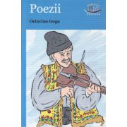 Poezii Octavian Goga ( Editura: Blink, Autor ; Octavian Goga ISBN 978-606-92588-4-2 )
