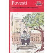 Povesti Barbu Stefanescu Delavrancea ( Editura: Blink, Autor: Barbu Stefanescu Delavrancea ISBN 978-606-92580-2-6 )