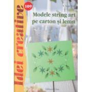 Modele string art pe carton si lemn ( nr. 109 ) ( Editura: Casa, Autor: Inge Walz ISBN 978-606-8527-71-0 )