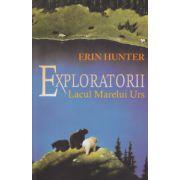 Exploratorii vol II, Lacul Marelui Urs ( Editura: All, Autor: Erin Hunter ISBN 978-606-8434-07-0 )