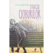 Parcul cioburilor ( Editura: Allfa, Autor: Alina Bronsky ISBN 978-973-724-344-7 )
