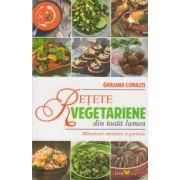 Retete vegetariene din toata lumea ( Editura: Sian Books, Autor: Giuliana Lomazzi ISBN 978-606-93485-5-0 )