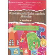 Comunicare in limba romana Abecedar auxiliar dupa varianta M- Art ( Editura: Euristica, Autor: Dumitru Paraiala, Bogdan Paraiala ISBN 978-973-7819-94-9 )
