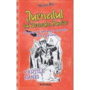Jurnalul lui Dracula Junior ) Editura: Integral, Autor: Nana Pit ISBN 978-973-8209-73-2 )