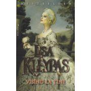Visand la tine ( Editura: Miron, Autor: Lisa Kleypas ISBN 978-606-8695-00-6 )