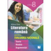 Literatura romana pentru evaluarea nationala clasa a 8 a ( Editura: Niculescu, Autor: Alina Ene ISBN 978-973-748-917-3 )