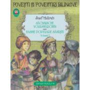 Basme populare sasesti in romana si in germana volumul I ( Editura: Paralela 45, Autor: josef Haltrich ISBN 978-973-47-1357-8 )