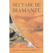 Hectare de diamante ( Editura: ACT si Politon ISBN 978-606-8637-04-4 )