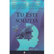 Tu esti solutia ( Editura ( Act si Politon, Autor: Mark Victor Hansen, Bill Froehlich ISBN 978-606-8637-96-9 )