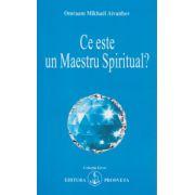 Ce este un Maestru Spiritual? ( Editura: Prosveta, Autor: Omraam Mikhael Aivanhov ISBN 978-973-8107-99-1 )