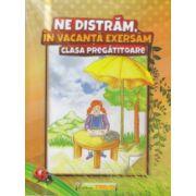 Ne distram in vacanta exersam clasa pregatitoare ( Editura: Trend, Autor: Antoniu - Marisoiu Vileta, Neagu Violeta ISBN 978-606-8370-86-6 )