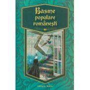 Basme populare romanesti ( Editura: Astro ISBN 978-606-8148-91-5 )