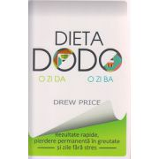 Dieta DODO, o zi da, o zi ba ( Editura: Curtea Veche, Autor: Drew Price ISBN 9789735719784 )