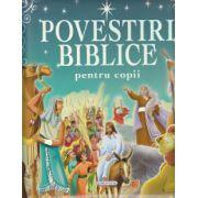 Povestiri biblice pentru copii ( Editura: Girasol ISBN 978-606-525-680-4 )