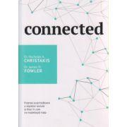 Connected, Puterea surprinzatoare a retelelor sociale si felul in care ne modeleaza viata ( Editura: Curtea Veche, Autor: Dr. A. Christakis ISBN 978-606-588-549-3 )