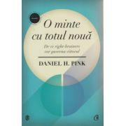 O minte cu totul noua ( Editura: Curtea Veche, Autor: Daniel H. Pink ISBN 978-606-588-736-7 )