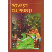 Povesti cu printi ( Editura: EuroPontic ISBN 978-606-8411-18-7 )