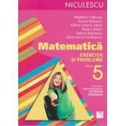 Matematica exercitii si probleme clasa 5 ( Editura: Niculescu, Autor: Madalina Calarasu, Viorica Baibarac ISBN 978-973-748-928-9 )