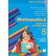Matematica exerciti si probleme clasa 8 ( Editura: Niculescu, Autor: Oana Dana Cioraneanu, Rozica Stefan ISBN 978-973-748-931-9 )