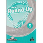 New Round Up 5 Teacher s Book with audio CD ( Editura: Longman, Autor: Virginia Evans, Jenny Dooley ISBN 978-1-4082-3500-3 )