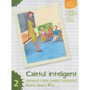 Caietul inteligent Literatura, Limba Romana, Comunicare pentru clasa a V a semestrul II ( Editura: Art Grup Editorial, Autor: Florin Ionita ISBN 978-606-710-168-3 )