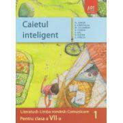 Caietul inteligent Literatura, Limba Romana, Comunicare pentru clasa a VII a semestrul I ( Editura: Art Grup Editorial, Autor: Florin Ionita ISBN
