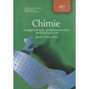 Chimie culegere pentru clasa a IX a ( Editura: Art Grup Editorial, Autor: Luminita Vladescu, Irinel Badea, Luminita Doicin ISBN 978-973-124-718-2 )