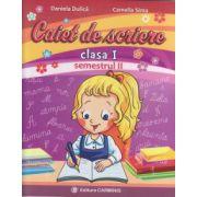 Caiet de scriere clasa I Semestrul II ( A) ( Editura: Carminis, Autor: Daniela Dulica, Camelia Sima ISBN 9789731232607 )