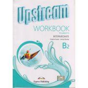 Upstream Intermediate B2 Workbook REVISED 2015 ( Editura: Express Publishing, Autor: Virginia Evans, Jenny Dooley ISBN 978-1-4715-2345-8 )