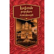 Legende populare romanesti ( editura: Astro, ISBN 978-606-8148-93-9 )