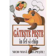 Gateste peste in fel si chip ( Editura: Lider ISBN 9789736293634 )
