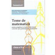 Teme de matematica pentru clasa a V-a semestrul I ( Editura: Nomina, autor: Petrus Alexandrescu, ISBN 978-606-535-653-5 )