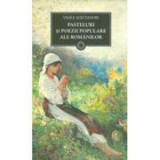 Pasteluri si poezii populare ale romanilor ( editura: Art, autor: Vasile Alecsandri, ISBN 978-973-124-701-4 )