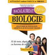 Biologie anatomie si fiziologie, genetica si ecologie umana - BAC 2016 - 30 de teste ( editura: Paralela 45. autor: Daniela Firicel, Irina Kovacs, Emilia Pop, Liliana Pasca, ISBN 9789734721627 )